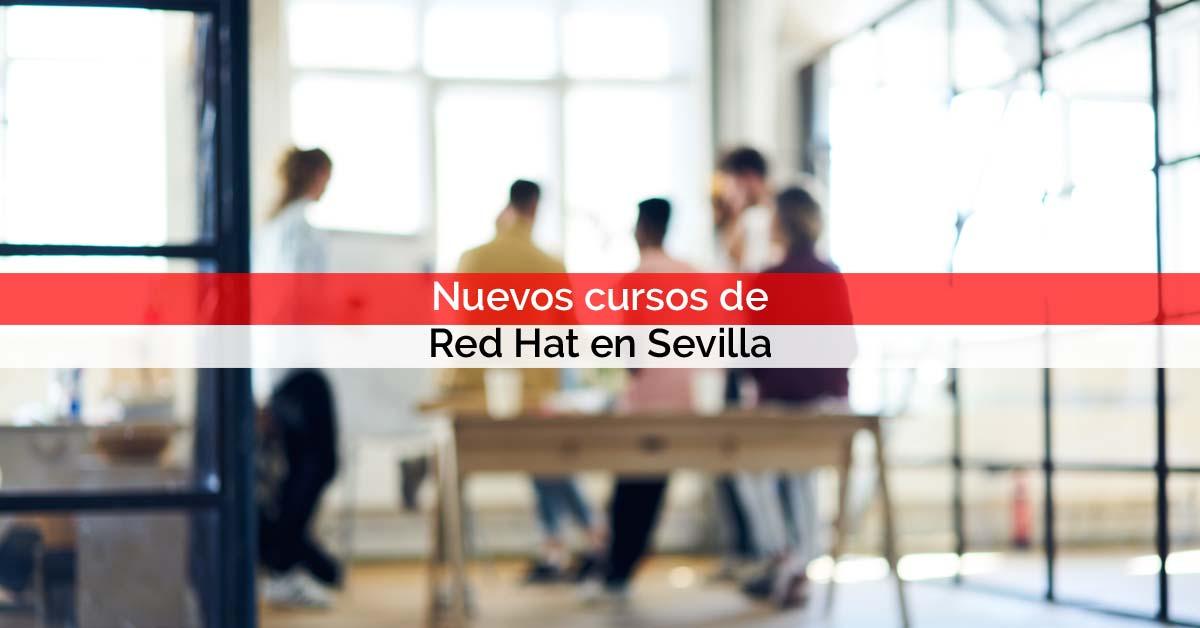 Nuevos cursos de Red Hat en Sevilla | Core Networks Sevilla