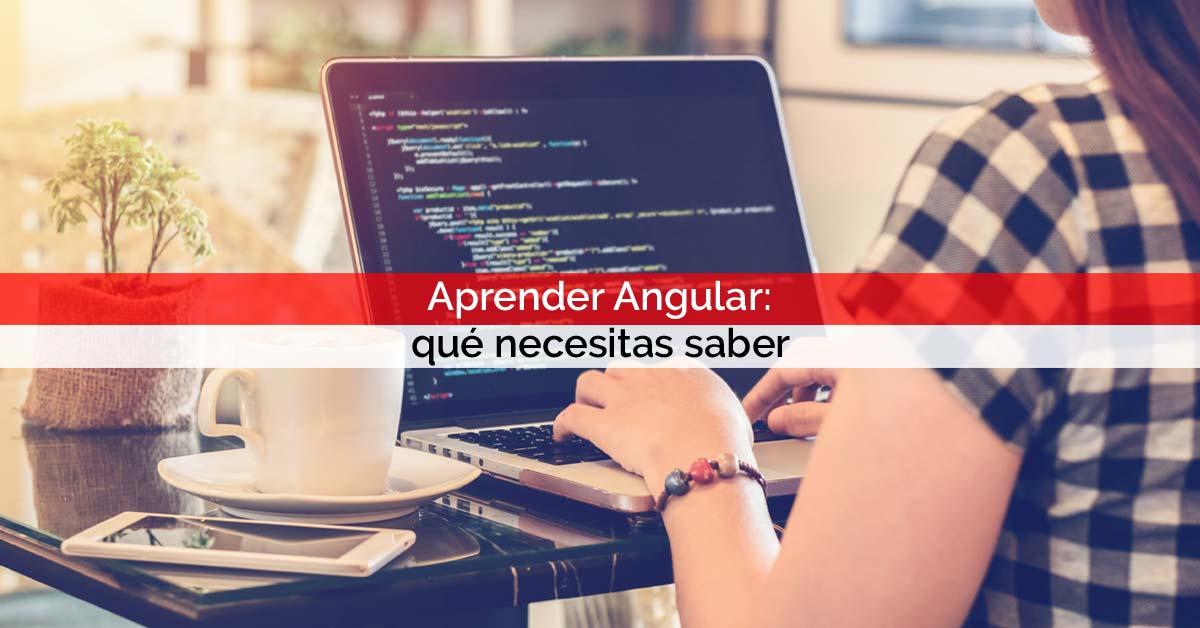 Aprender Angular: qué necesitas saber | Core Networks Sevilla