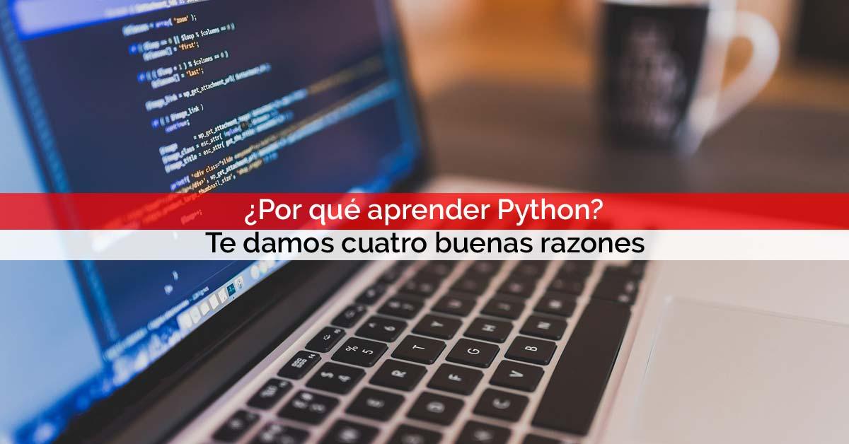 ¿Por qué aprender Python? Te damos cuatro buenas razones   Core Networks Sevilla