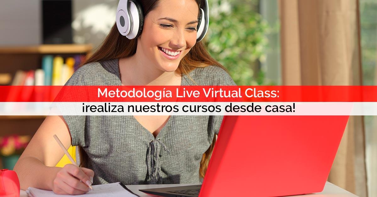 Metodología Live Virtual Class: ¡realiza nuestros cursos desde casa! | Core Networks Sevilla